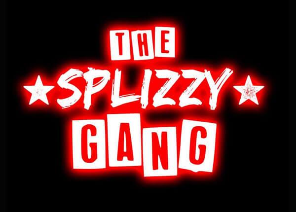 The Splizzy Gang